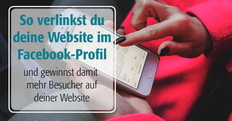 Verlinke deine Website in deinem persönlichen Facebook-Profil, um mehr Website-Besucher zu gewinnen