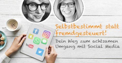 Webinar zum Achtsamen Umgang mit Social Media